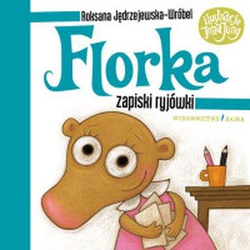 Bajka - Florka. Zapiski ryjówki