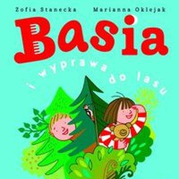 Egmont - Basia i wyprawa do lasu