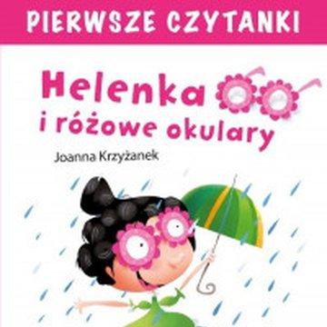 Centrum Edukacji Dziecięcej - Pierwsze czytanki. Helenka i różowe okulary. Poziom 3
