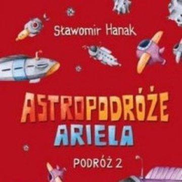 Skrzat - Astropodróże Ariela. Podróż 2