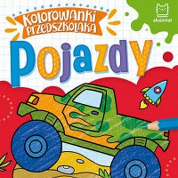 Aksjomat - Kolorowanki przedszkolaka. Pojazdy