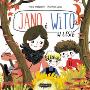 Mamania - Jano i Wito. W lesie