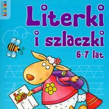 Literka - Literki i szlaczki 6-7 lat