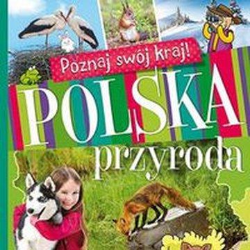 Aksjomat - Poznaj swój kraj. Polska przyroda