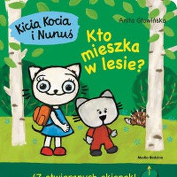 Media Rodzina - Kicia Kocia i Nunuś. Kto mieszka w lesie?