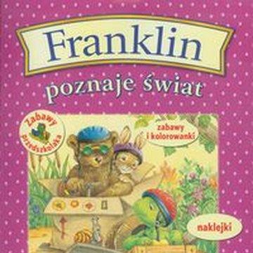 Wydawnictwo Debit - Franklin poznaje świat Zabawy przedszkolaka