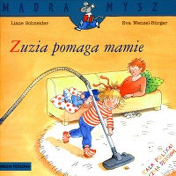 Media Rodzina - Mądra mysz. Zuzia pomaga mamie