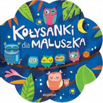 Aksjomat - Kołysanki dla maluszka
