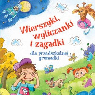 Aksjomat - Wierszyki, wyliczanki i zagadki dla przedszkolnej gromadki