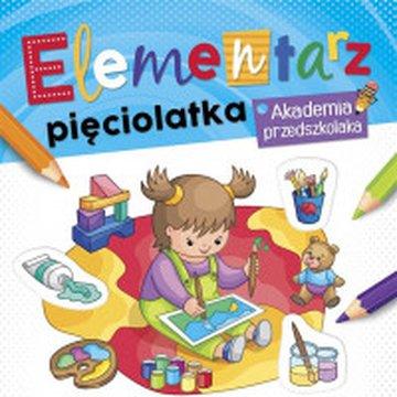 Aksjomat - Elementarz 5 latka. Akademia przedszkolaka
