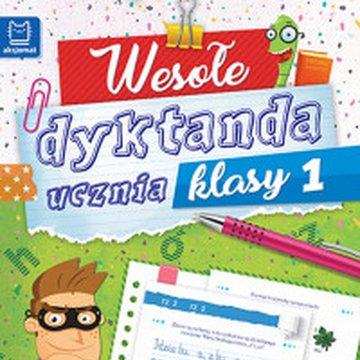 Aksjomat - Wesołe dyktanda ucznia klasy 1