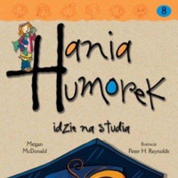 Egmont - Hania Humorek. Tom 8. Hania Humorek idzie na studia