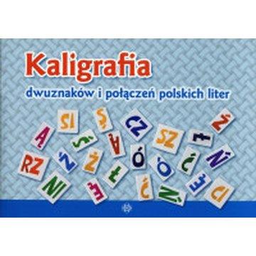 Harmonia - Kaligrafia dwuznaków i połączeń polskich liter