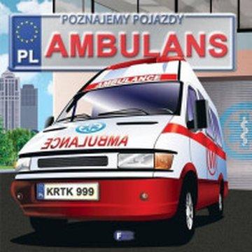 Fenix - Poznajemy pojazdy. Ambulans