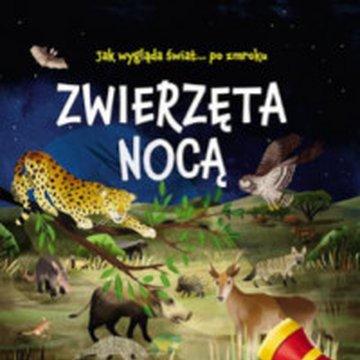 Jedność - Zwierzęta nocą. Nocne safari z latarką w ręku