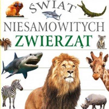 Arti - Biblioteka Wiedzy. Świat niesamowitych zwierząt