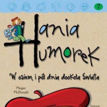 Egmont - Hania Humorek. W osiem i pół dnia dookoła świata
