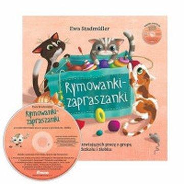 Bliżej przedszkola - Rymowanki - zapraszanki. Zbiór utworów ułatwiających pracę z grupą w przedszkolu i żłobku + CD