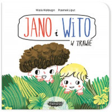 Mamania - Jano i Wito. W trawie