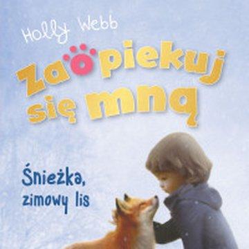 Zielona Sowa - Zaopiekuj się mną. Śnieżka, zimowy lis