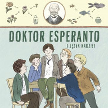 Mamania - Doktor Esperanto i język nadziei