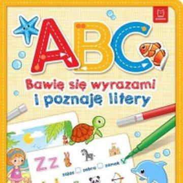 Aksjomat - A, B, C. Bawię się wyrazami i poznaję litery