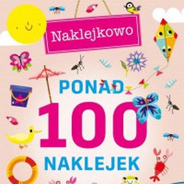 Wilga / GW Foksal - Ponad 100 naklejek. Kolorowe lato. Naklejkowo