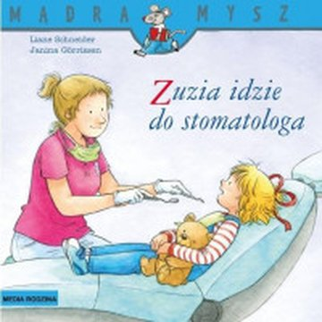 Media Rodzina - Mądra mysz. Zuzia idzie do stomatologa
