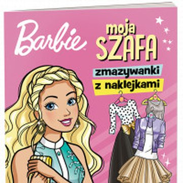 Ameet - Barbie. Moja szafa. Zmazywanki z naklejkami