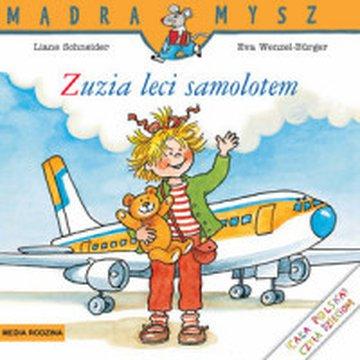 Media Rodzina - Mądra mysz. Zuzia leci samolotem