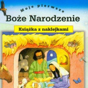 Wydawnictwo Diecezjalne Sandomierz - Moje pierwsze Boże Narodzenie. Książka z naklejkami