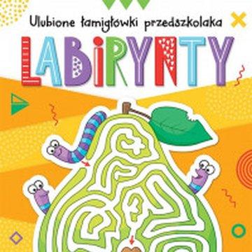 Aksjomat - Labirynty. Ulubione łamigłówki przedszkolaka