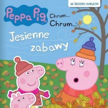 Media Service Zawada - Peppa Pig. Chrum... Chrum... Jesienne zabawy