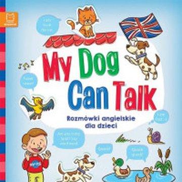 Aksjomat - My Dog Can Talk. Rozmówki angielskie dla dzieci