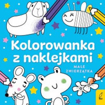 Wilga / GW Foksal - Kolorowanka z naklejkami. Małe zwierzątka