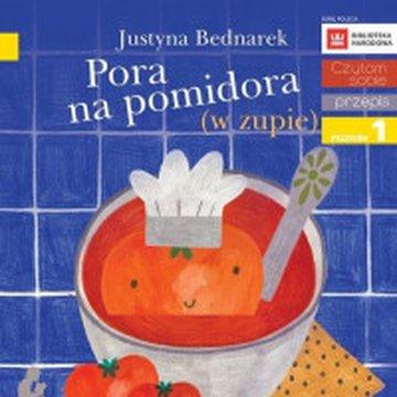 Egmont - Czytam sobie. Pora na pomidora (w zupie). Poziom 1