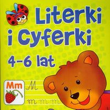 Literka - Literki i cyferki. 4-6 lat