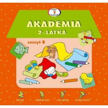 Skrzat - Akademia 2-latka. Zeszyt B