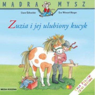 Media Rodzina - Mądra Mysz. Zuzia i jej ulubiony kucyk