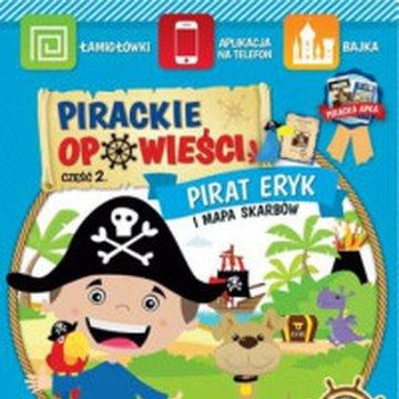 AiK - Pirackie opowieści. Część 2. Pirat Eryk i mapa skarbów
