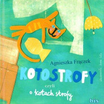 Bis - Kotostrofy, czyli o kotach strofy