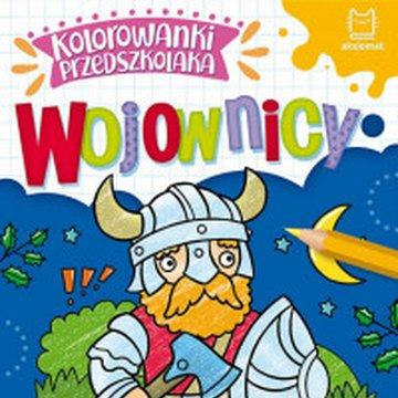 Aksjomat - Kolorowanki przedszkolaka. Wojownicy