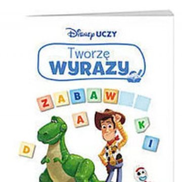 Ameet - Disney uczy. Toy Story 4. Tworzę wyrazy