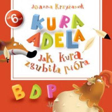 Wydawnictwo Debit - Jak kura zgubiła pióra - szlaczki i znaczki