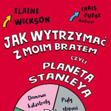 Akapit-Press - Jak wytrzymać z moim bratem, czyli planeta Stanleya