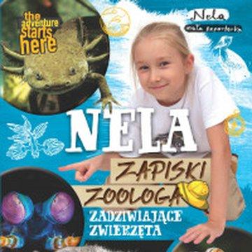 Burda książki - Nela. Zapiski zoologa. Zadziwiające zwierzęta
