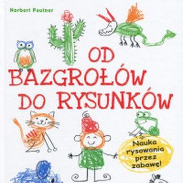 Delta W-Z Oficyna Wydawnicza - Od bazgrołów do rysunków