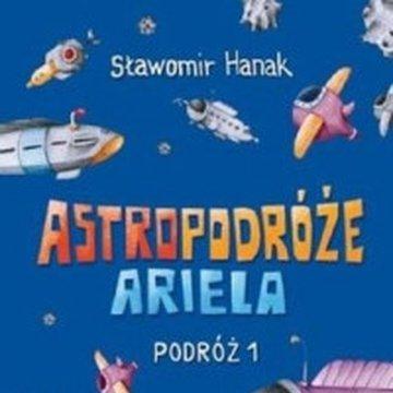Skrzat - Astropodróże Ariela. Podróż 1