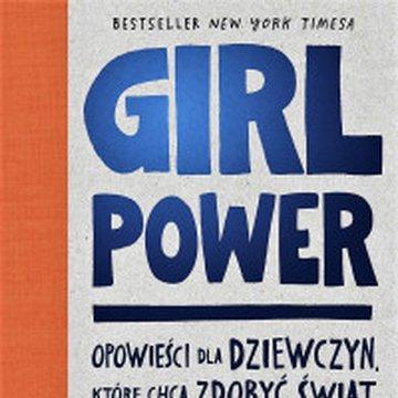 Papilon - Girl Power. Opowieści dla dziewczyn, które chcą zdobyć świat