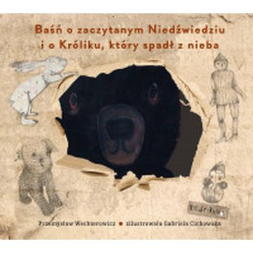 Kinderkulka - Baśń o zaczytanym Niedźwiedziu i o Króliku, który spadł z nieba